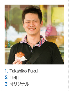 1. Takahiko Fukui 2. 1回目 3. オリジナル