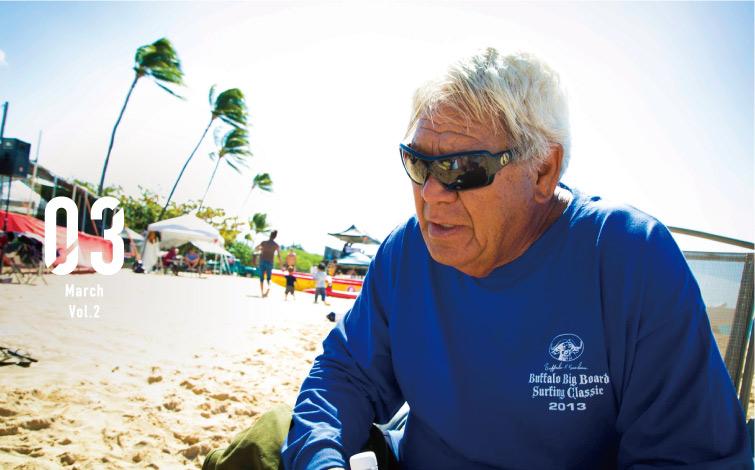 レジェンドサーファー・バッファローの海への想い<br />Buffalo's Big Board Surfing Classic 2013レポート